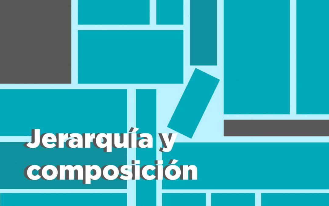 Jerarquía y Composición