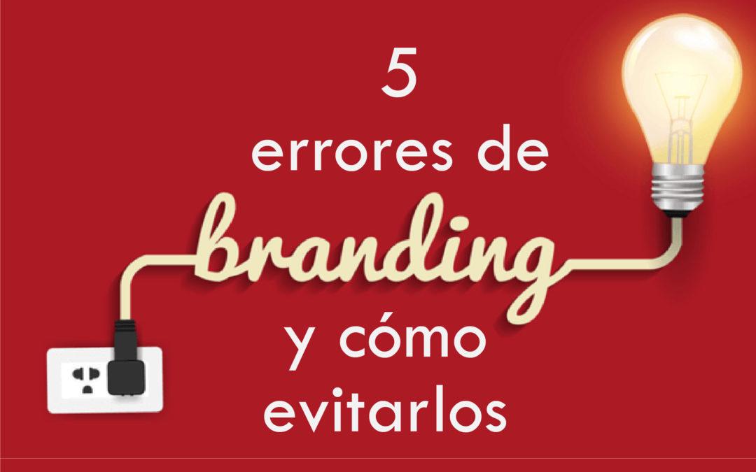 5 errores de branding y cómo evitarlos