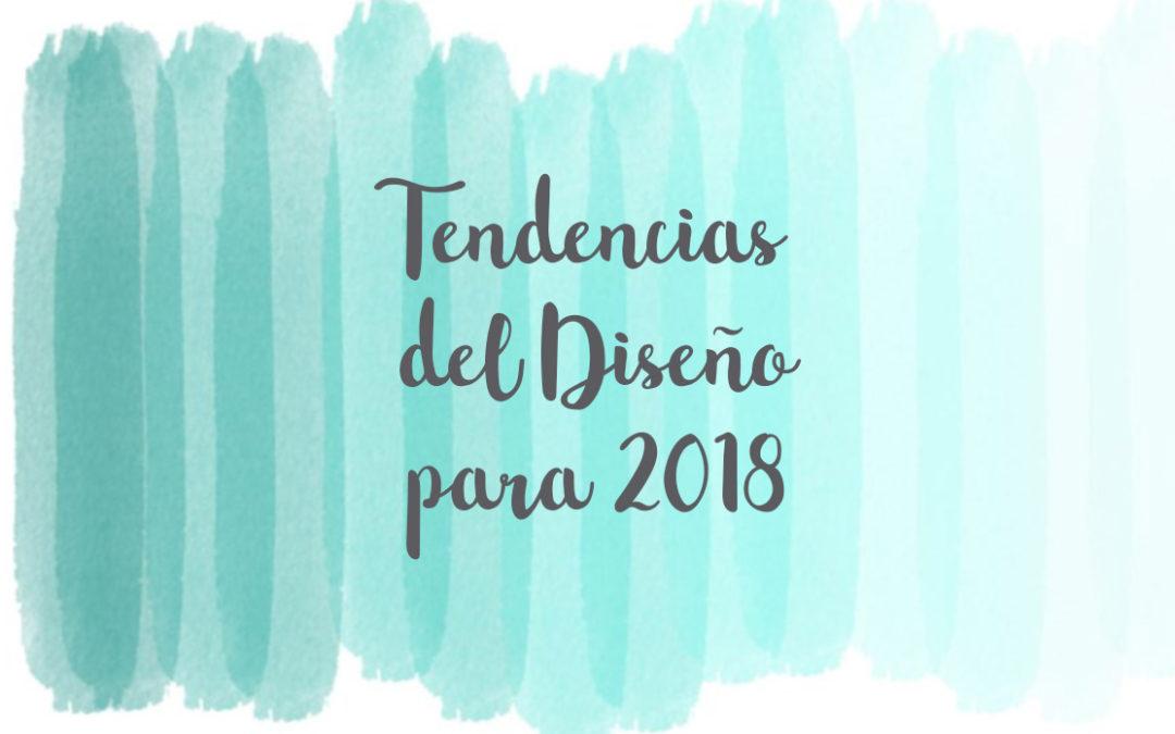 Tendencias del diseño para 2018