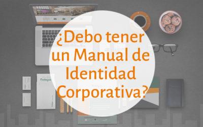 ¿Debo tener Manual de Identidad Corporativa?